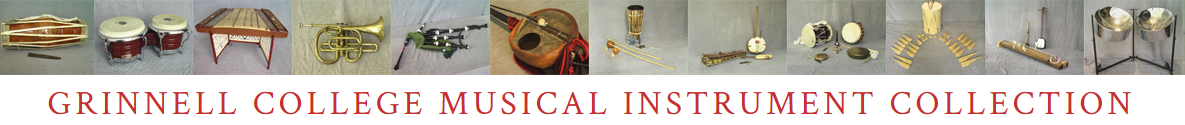 Grinnell College Musical Instrument Collection